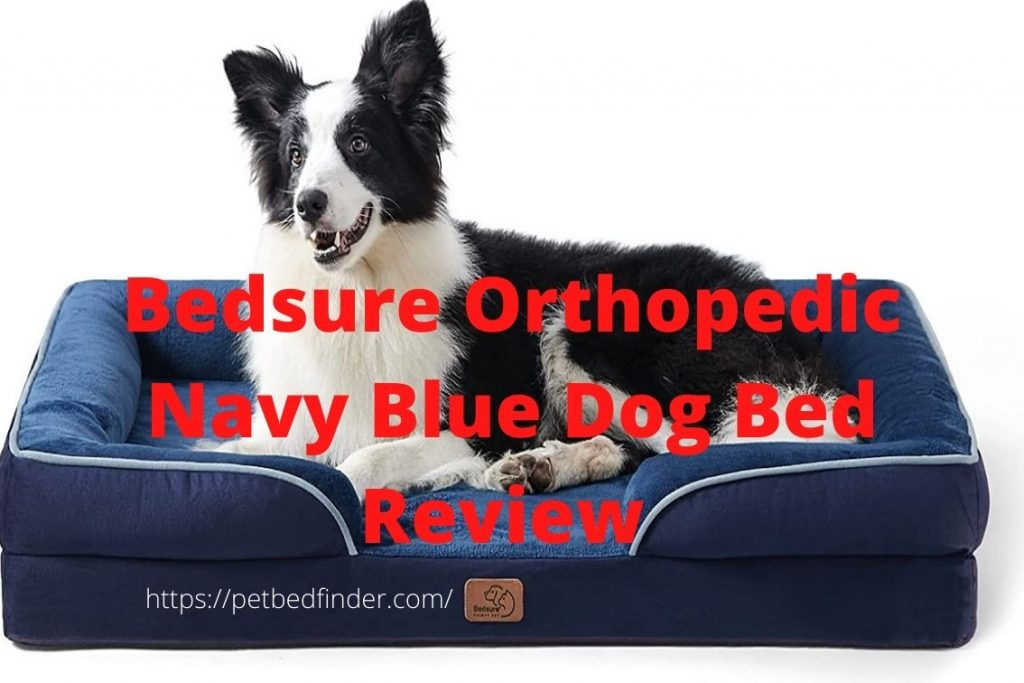 Bedsure Orthopedic Navy Blue Dog Bed Review